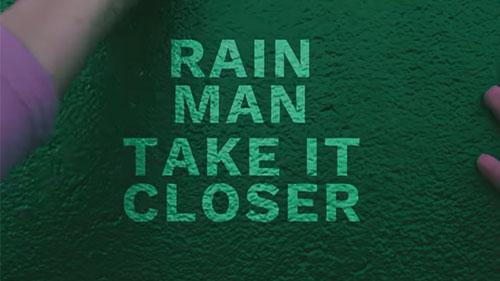 RAIN MAN -